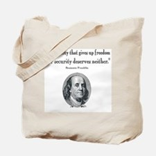 Benjamin Franklin Freedom for Security Qu Tote Bag