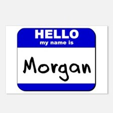 hello my name is morgan  Postcards (Package of 8)