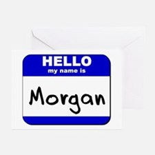 hello my name is morgan  Greeting Cards (Package o