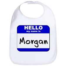 hello my name is morgan  Bib