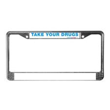 Take Your Drugs License Plate Frame