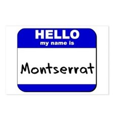 hello my name is montserrat  Postcards (Package of