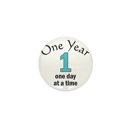 One Year -- one day at a time Mini Button