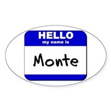 hello my name is monte Oval Decal