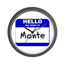 hello my name is monte  Wall Clock