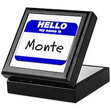 hello my name is monte Keepsake Box