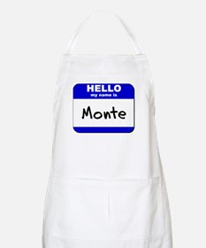 hello my name is monte  BBQ Apron