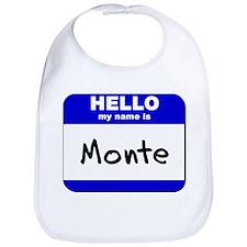 hello my name is monte  Bib