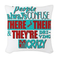 There Their and Theyre Woven Throw Pillow