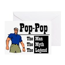 Pop-Pop The Man, The Myth, The Legen Greeting Card