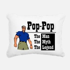 Pop-Pop The Man, The Myt Rectangular Canvas Pillow