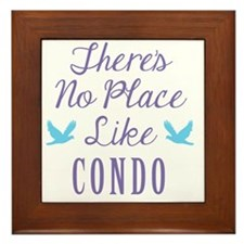 Theres No Place Like Condo Framed Tile