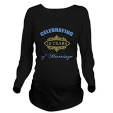 Celebrating 10 Years Long Sleeve Maternity T-Shirt