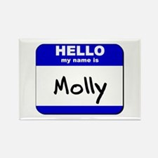 hello my name is molly Rectangle Magnet