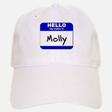 hello my name is molly Baseball Baseball Cap