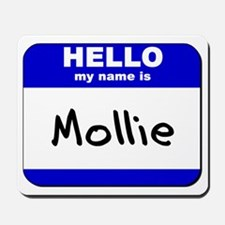 hello my name is mollie  Mousepad