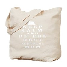 Keep Calm And Be The Best Komondor Mom Tote Bag