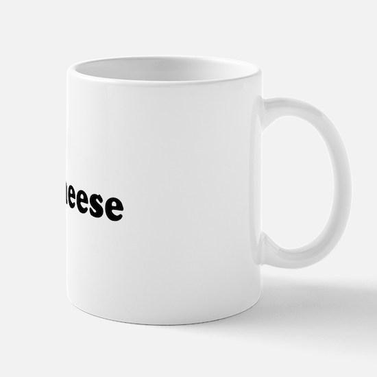 I Eat Brie Cheese Mug