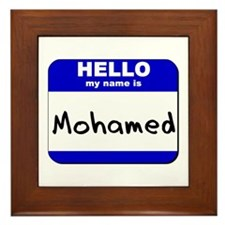 hello my name is mohamed  Framed Tile