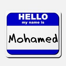 hello my name is mohamed  Mousepad
