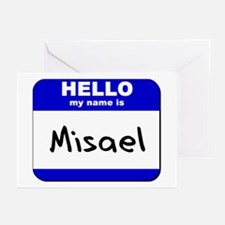 hello my name is misael  Greeting Cards (Package o