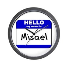 hello my name is misael  Wall Clock