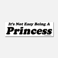 Its not easy being a Princess Car Magnet 10 x 3