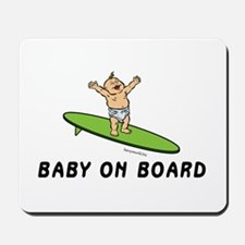 Baby on Board Mousepad