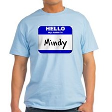 hello my name is mindy T-Shirt