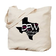 DFW Oilfield Wives Tote Bag