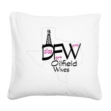 DFW Oilfield Wives White Square Canvas Pillow