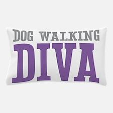Dog Walking DIVA Pillow Case