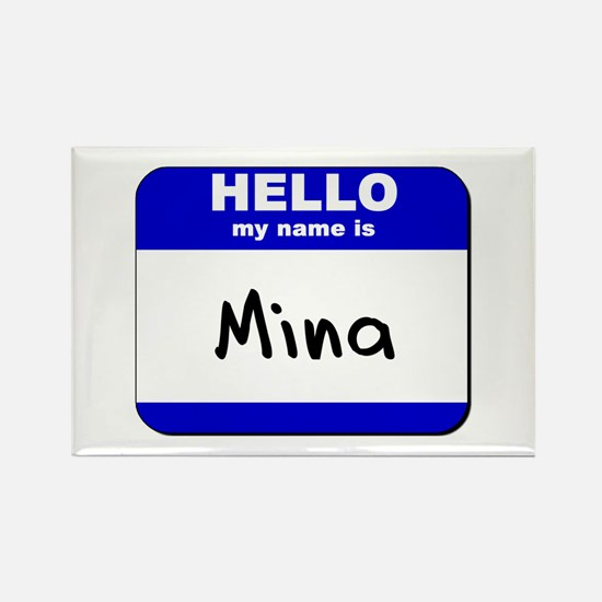 hello my name is mina Rectangle Magnet