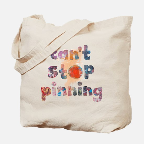 Cant Stop Pinning to Pinterest Board Grap Tote Bag