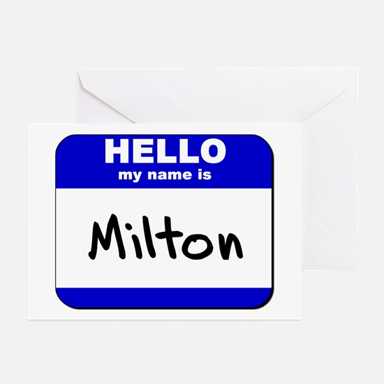 hello my name is milton  Greeting Cards (Package o
