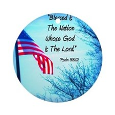 Blessed Is The Nation Whose God Is  Round Ornament