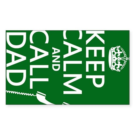 Keep Calm and Call Dad Sticker (Rectangle)