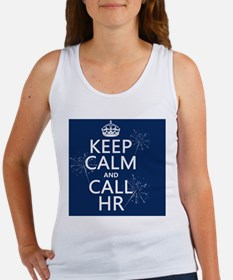 Keep Calm and Call HR Women's Tank Top