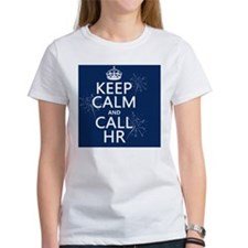 Keep Calm and Call HR Tee