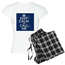 Keep Calm and Call HR Pajamas