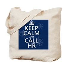 Keep Calm and Call HR Tote Bag