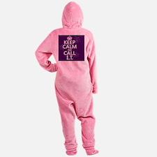 Keep Calm and Call IT Footed Pajamas