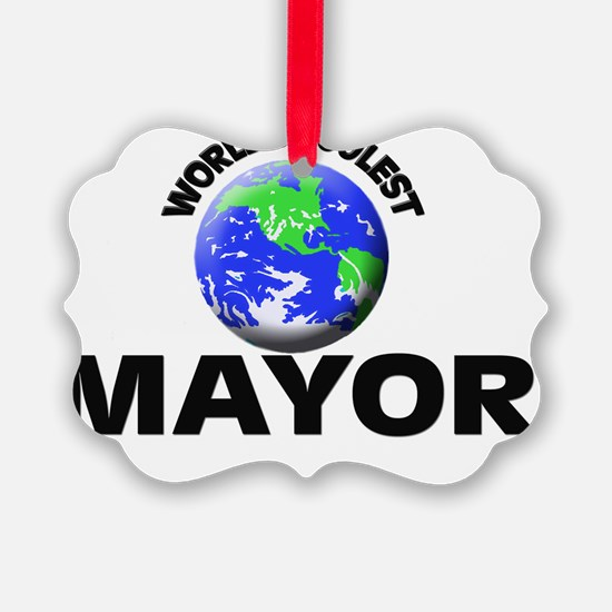 World's Coolest Mayor Ornament