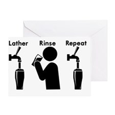 Lather, rinse, repeat with beer. Greeting Card