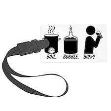 Boil. Bubble. Burp! Luggage Tag
