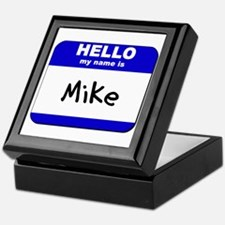 hello my name is mike Keepsake Box