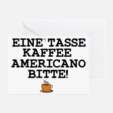 CUP OF COFFEE PLEASE - GERMAN! Z Greeting Card