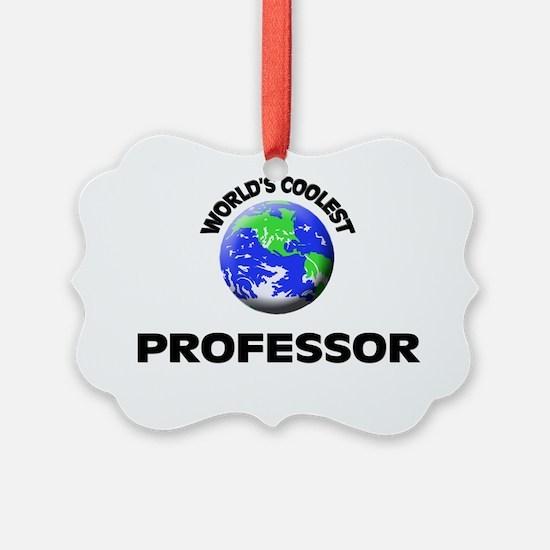 World's Coolest Professor Ornament