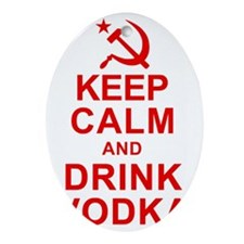 Keep Calm and Drink Vodka Oval Ornament