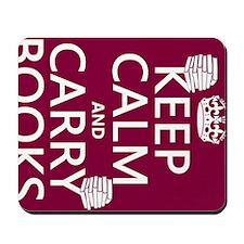 Keep Calm and Carry Books Mousepad